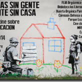"""Ciclo: """"Ni casas sin gente, ni gente sin casas"""" en parque Lezama"""