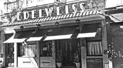 5 Siglos, 4 Manzanas y el restaurante Edelweiss